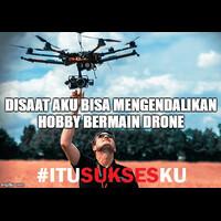 disaat-aku-bisa-mengendalikan-hobby-bermain-drone-itusuksesku