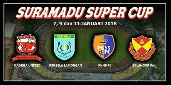 Inilah 4Team Turnamen SURAMADU SUPER CUP 2018 | ada Madura United