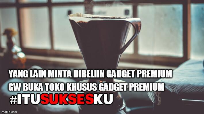 usaha gadget premium #itusuksesku