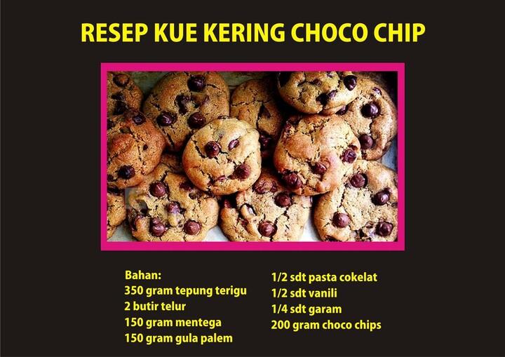 Resep Kue Kering Choco Chip dan Cara Membuatnya