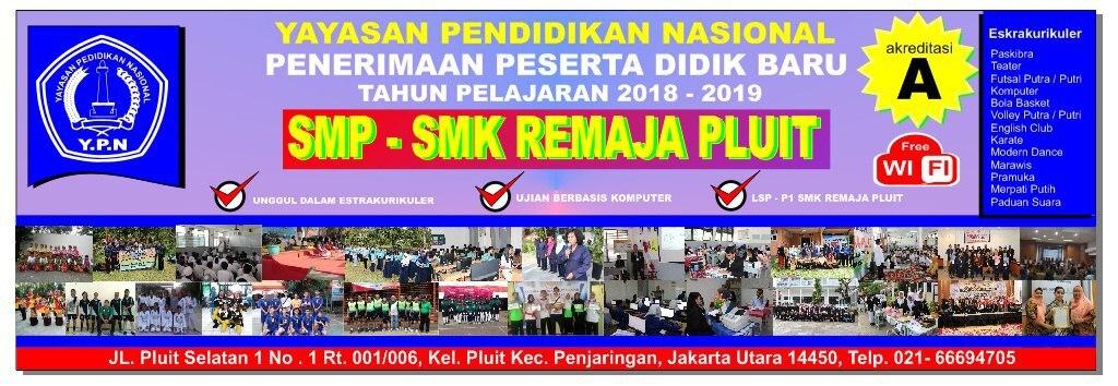 PPDB SMP&SMK Remaja Pluit